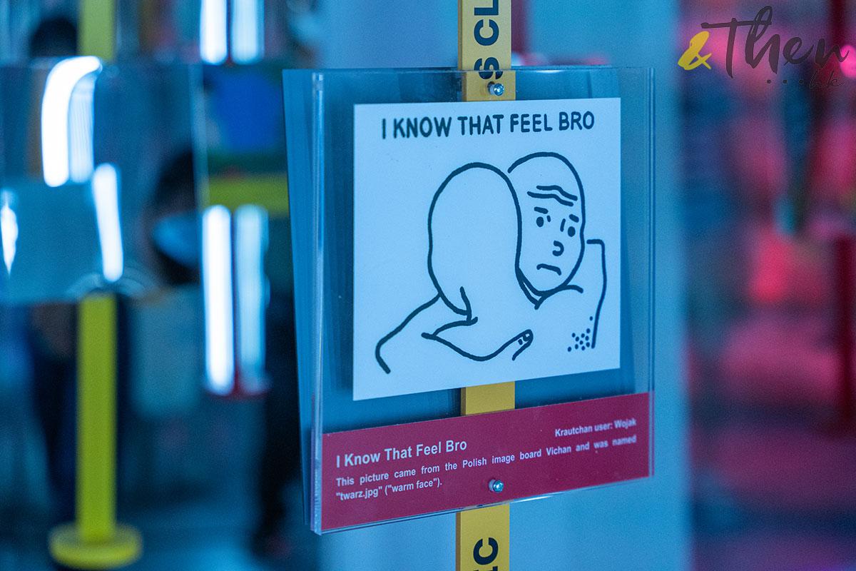 K11 Art Mall 9GAG MEME展覽 MEME MUSEUM MEME圖 I Know That Feel Bro